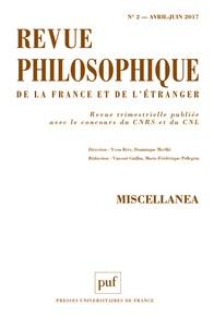 Yvon Brès et Dominique Merllié - Revue philosophique N° 2, avril-juin 201 : Miscellanea.