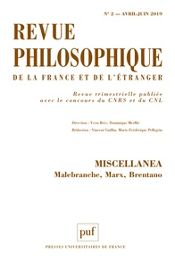 Vincent Guillin et Marie-Frédérique Pellegrin - Revue philosophique N° 2, avril-juin 201 : Miscellanea - Malebranche, Marx, Brentano.