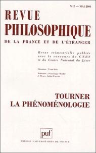 Yvon Brès et Hugues Choplin - Revue philosophique N° 2 Mai 2004 : Tourner la phénoménologie.