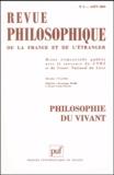 Georges Chapouthier et Marie-Christine Maurel - Revue philosophique N° 3, Août 2004 : Philosophie du vivant.