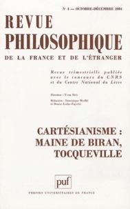 Philippe Soual - Revue philosophique N° 4, Octobre-Décemb : Cartésianisme : Maine de Biran, Tocqueville.