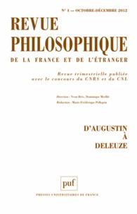 Marie-Frédérique Pellegrin et Yvon Brès - Revue philosophique N° 4, octobre-décemb : D'Augustin à Deleuze.