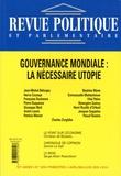Christian de Boissieu et Gérard Le Gall - Revue politique et parlementaire N° 1035, Avril/Mai/J : Gouvernance modiale : la nécessaire utopie.