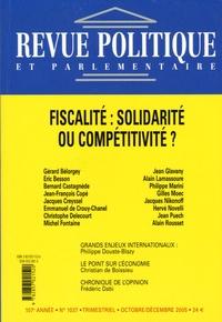 Gérard Bélorgey et Eric Besson - Revue politique et parlementaire N° 1037, Octobre-déc : Fiscalité : solidarité ou compétitivité ?.