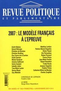 Frédéric Dabi et André Babeau - Revue politique et parlementaire N° 1042, Janvier/Mar : 2007 : le modèle français à l'épreuve.