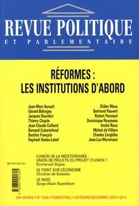 Christian de Boissieu - Revue politique et parlementaire N° 1045, Octobre-Déc : Réformes : les institutions d'abord.