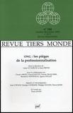 Alain Le Naëlou et Jean Freyss - Revue Tiers Monde N° 180, Octobre-Déce : ONG : les pièges de la professionnalisation.