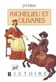 John Elliott - Richelieu et Olivares.