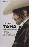 Rachid Taha et Dominique Lacout - Rock la Casbah.