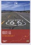 Eric Sarner - Route 66 - Un rêve américain ?.