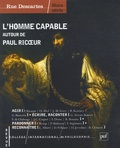 Bruno Clément - Rue Descartes Hors série : L'homme capable - Autour de Paul Ricoeur.