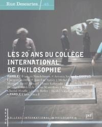 François Noudelmann et Antonia Soulez - Rue Descartes N° 45 : Les 20 ans du Collège international de philosophie.