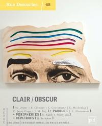 Gisèle Berkman et Michel Deguy - Rue Descartes N° 65 : Clair/Obscur.