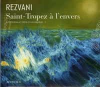 Serge Rezvani - Saint-Tropez à l'envers. 1 CD audio