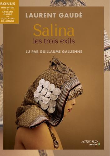 Salina. Les trois exils  avec 1 CD audio