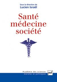 Lucien Israël - Santé, médecine et société.