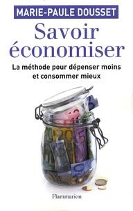 Marie-Paule Dousset - Savoir économiser.