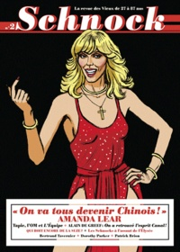 "Christophe Ernault et Laurence Rémila - Schnock N° 2 : ""On va tous devenir Chinois !"" - Amanda Lear."