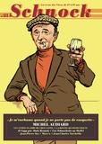"""Christophe Ernault et Laurence Rémila - Schnock N° 21, hiver 2016 : Michel Audiard - """"Je m'enrhume quand je ne porte pas de casquette""""."""