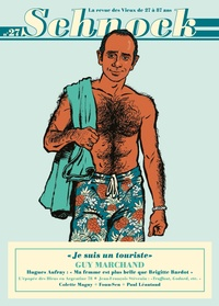 """Christophe Ernault - Schnock N° 27, été 2018 : Guy Marchand - """"Je suis un touriste""""."""