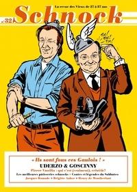 """Christophe Ernault et Laurence Rémila - Schnock N° 32, automne 2019 : Uderzo & Goscinny - """"Ils sont fous ces Gaulois !""""."""