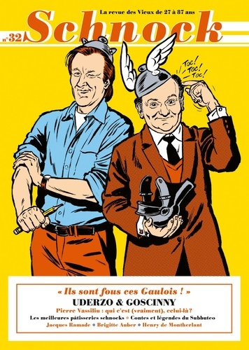 "Schnock N° 32, automne 2019 Uderzo & Goscinny. ""Ils sont fous ces Gaulois !"""