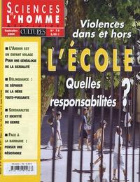 Michel Feher et Roger Dadoun - Sciences de l'homme Cultures & Sociétés N° 70, Septembre 200 : Violences dans et hors l'école, quelles responsabilités ?.