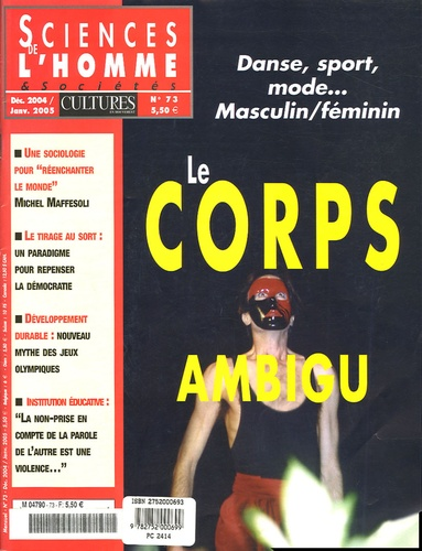 Nancy Midol et Jocelyne Vaysse - Sciences de l'homme Cultures & Sociétés N° 73, Décembre 2004 : Le corps ambigu.