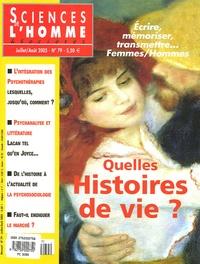 Anne-Marie Riss et Christian Leray - Sciences de l'homme Cultures & Sociétés N° 79, Juillet-Août : Quelles histoires de vie ?.