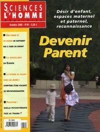 Roger Dadoun et Gérard Neyrand - Sciences de l'homme Cultures & Sociétés N° 81, Octobre 2005 : Devenir parent.