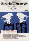 Annick Rimlinger - Sécurité & Stratégie N° 29, avril-juin 20 : Quel nouveau visage pour la sécurité privée ?.
