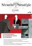 CDSE - Sécurité & Stratégie N° 32 : Le développement de la sécurité globale en entreprise.