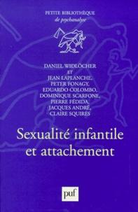 Daniel Widlöcher - Sexualité infantile et attachement.