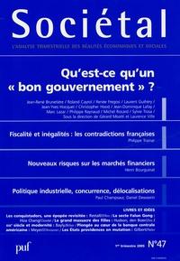 Jean-René Brunetière et Roland Cayrol - Sociétal N° 47 Janvier 2005 : Qu'est ce qu'un bon gouvernement ?.