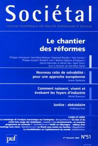 Philippe d' Arvisenet et Yves Cannac - Sociétal N° 51, 1er Trimestre : Le chantier des réformes.