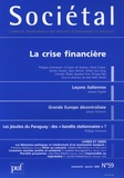 Jean-Marc Daniel et Bernard Cazes - Sociétal N° 59, Janvier 2008 : La crise financière.