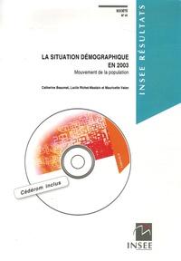 Catherine Beaumel et Lucile Richet-Mastain - Société 41, Septembre 2005 : La situation démographique en 2003 - Mouvement de la population. 1 Cédérom