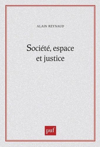 Société, espace et justice. Inégalités régionales et justice socio-spatiale