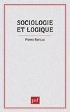 Pierre Naville - Sociologie et logique - Esquisse d'une théorie des relations.