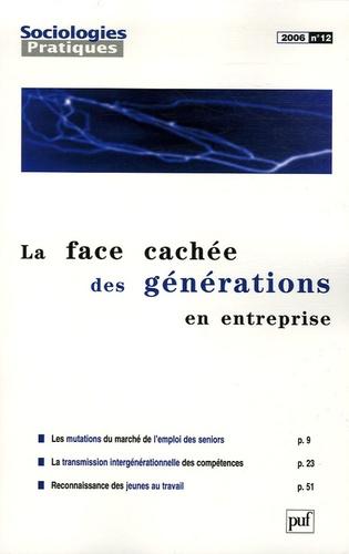Thomas Troadec - Sociologies Pratiques N° 12, 2006 : La face cachée des générations en entreprise.