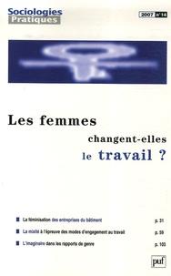 Cécile Guillaume - Sociologies Pratiques N° 14 : Les femmes changent-elles le travail ?.