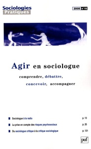 François Granier et Marc Uhalde - Sociologies Pratiques N° 16/2008 : Agir en sociologue - Comprendre, débattre, concevoir, accompagner.