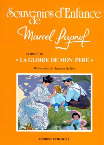 Souvenirs Denfance De Marcel Pagnol N 1 La Suzanne Ballivet