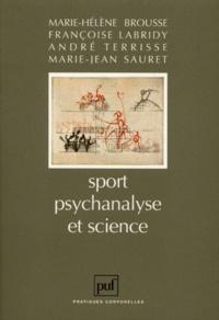 André Terrisse et Marie-Jean Sauret - Sport, psychanalyse et science.