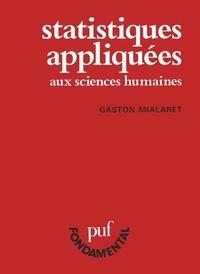 Gaston Mialaret - Statistiques appliquées aux sciences humaines.