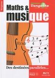 Gilles Cohen - Tangente Hors série n° 11 : Maths & musique - Des destinées parallèles.