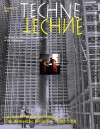 Roland May et Denis Guillemard - Technè N° 34, 2011 : La Conservation préventive - Une démarche évolutive, 1990-2010.