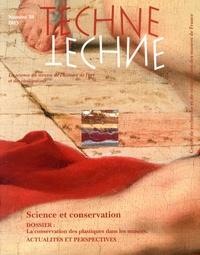 Nathalie Balcar et Gilles Barabant - Technè N° 38/2013 : Science et conservation.