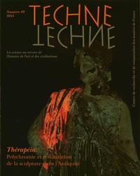 Brigitte Bourgeois - Technè N° 40/2014 : Thérapéia - Polychromie et restauration de la sculpture dans l'Antiquité.