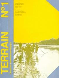 Collectif - Terrain N° 1 Octobre 1983 : Les savoirs naturalistes populaires.